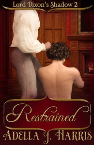 cover of Restrained by Adella J. Harris