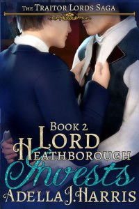 cover of Lord Heathborough Invests by Adella J. Harrris
