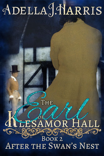 cover of Adella J. Harris's gay Regency Romance Earl of Klesamor Hall