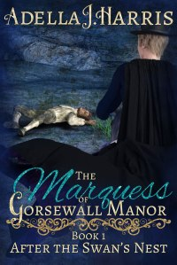 cover for Adella J. Harris's gay Regency romance the Marquess of Gorsewall Manor