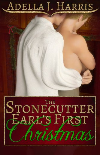 cover of Adella J. Harris's book The Stonecutter Earl's First Christmas